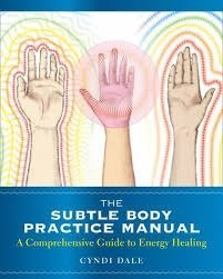 The Subtle Body Healing Practice Manual